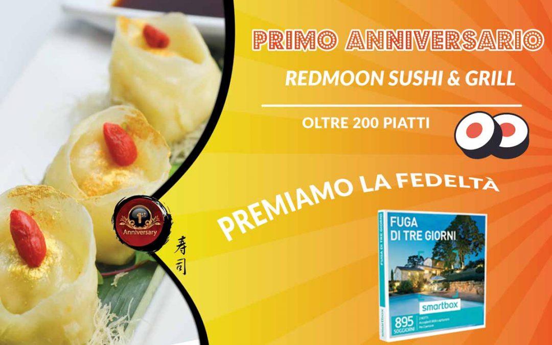 Anniversario Primo Anno RedMoon Sushi & Grill
